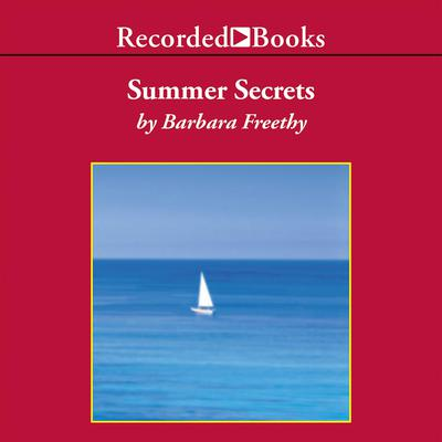Summer Secrets Audiobook, by Barbara Freethy