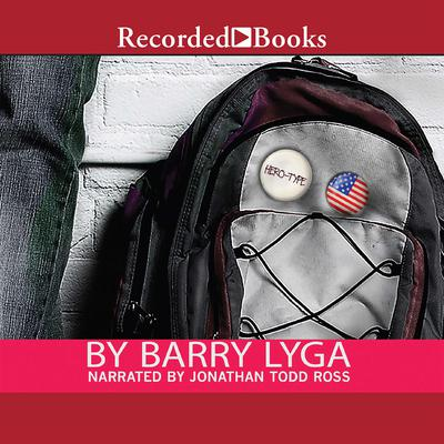 Hero Type Audiobook, by Barry Lyga