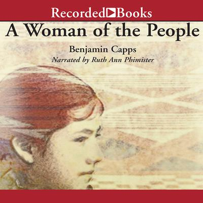 A Woman of the People: A Novel Audiobook, by Benjamin Capps