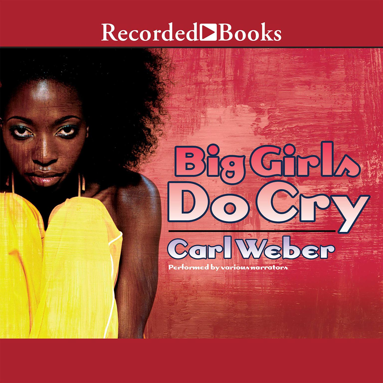 Printable Big Girls Do Cry Audiobook Cover Art