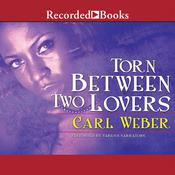 Torn between Two Lovers Audiobook, by Carl Weber