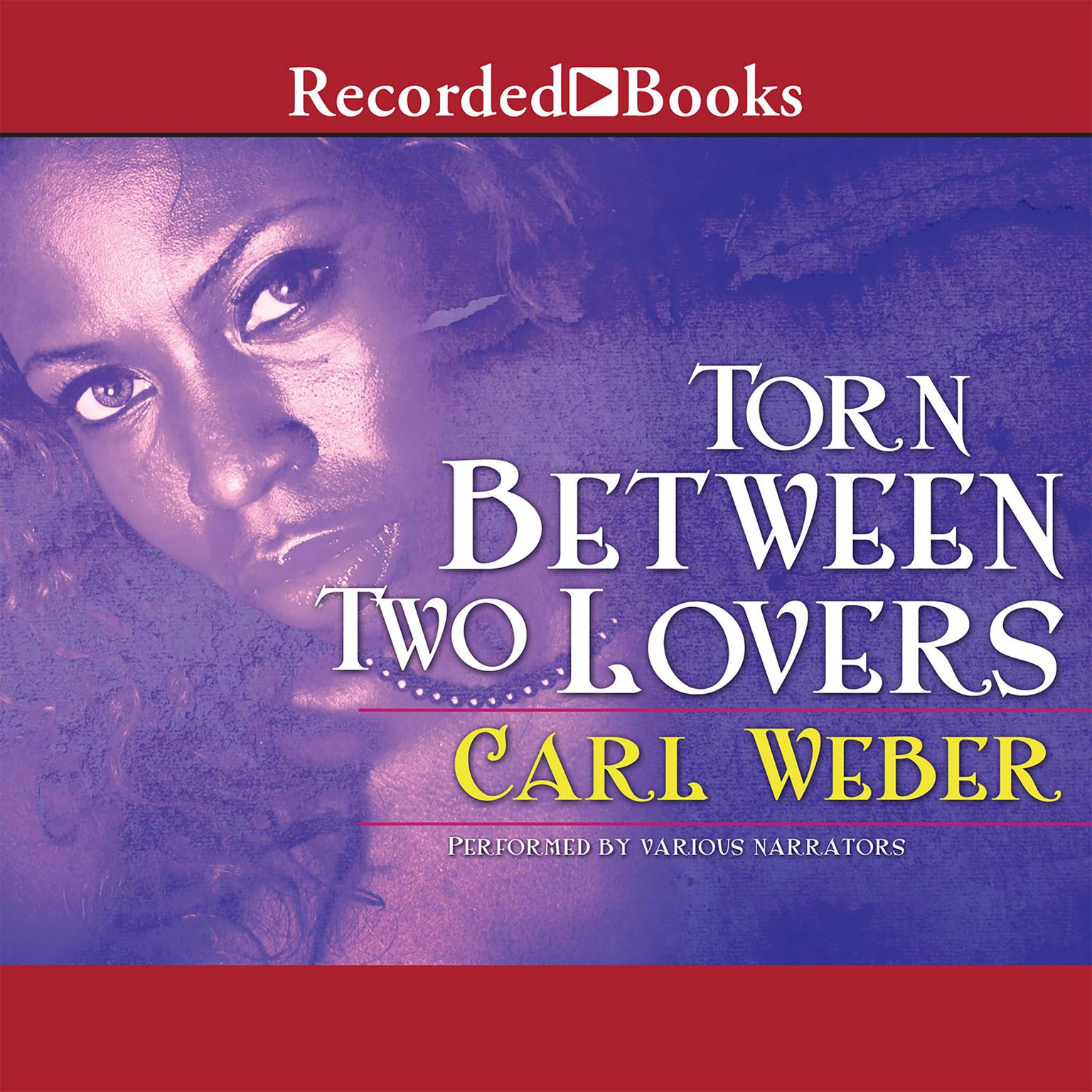 Printable Torn between Two Lovers Audiobook Cover Art