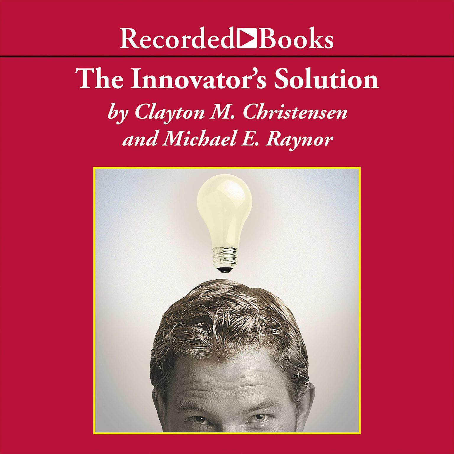 Printable The Innovator's Solution: Creating and Sustaining Successful Growth Audiobook Cover Art