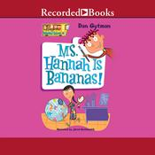 Ms. Hannah is Bananas, by Dan Gutman