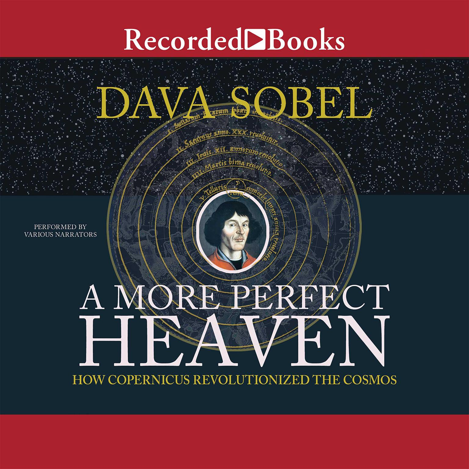 Printable A More Perfect Heaven: How Copernicus Revolutionized the Cosmos Audiobook Cover Art