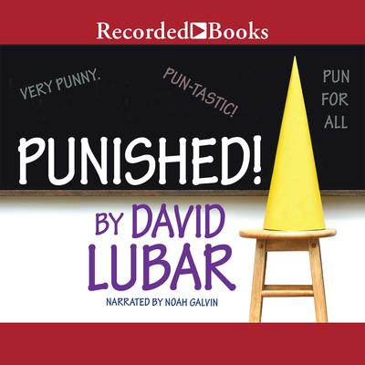 Punished Audiobook, by David Lubar