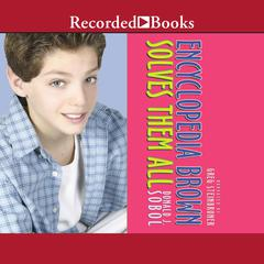 Encyclopedia Brown Solves Them All Audiobook, by Donald J. Sobol