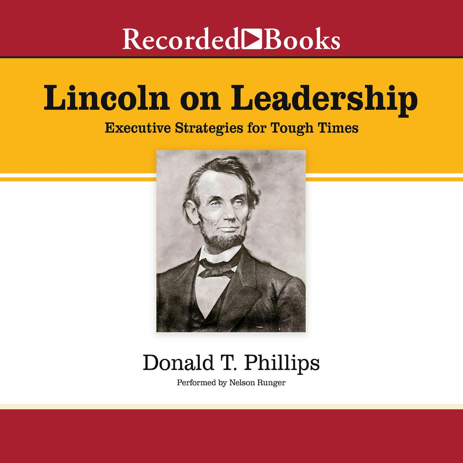 Printable Lincoln on Leadership: Executive Strategies for Tough Times Audiobook Cover Art