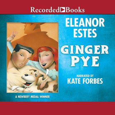 Ginger Pye Audiobook, by Eleanor Estes
