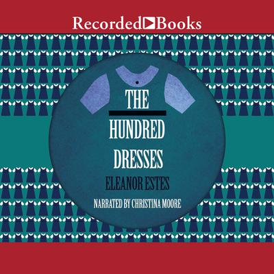 The Hundred Dresses Audiobook, by Eleanor Estes