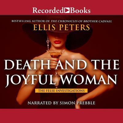 Death and the Joyful Woman Audiobook, by Ellis Peters