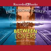 Between Lovers, by Eric Jerome Dickey