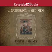 A Gathering of Old Men Audiobook, by Ernest J. Gaines
