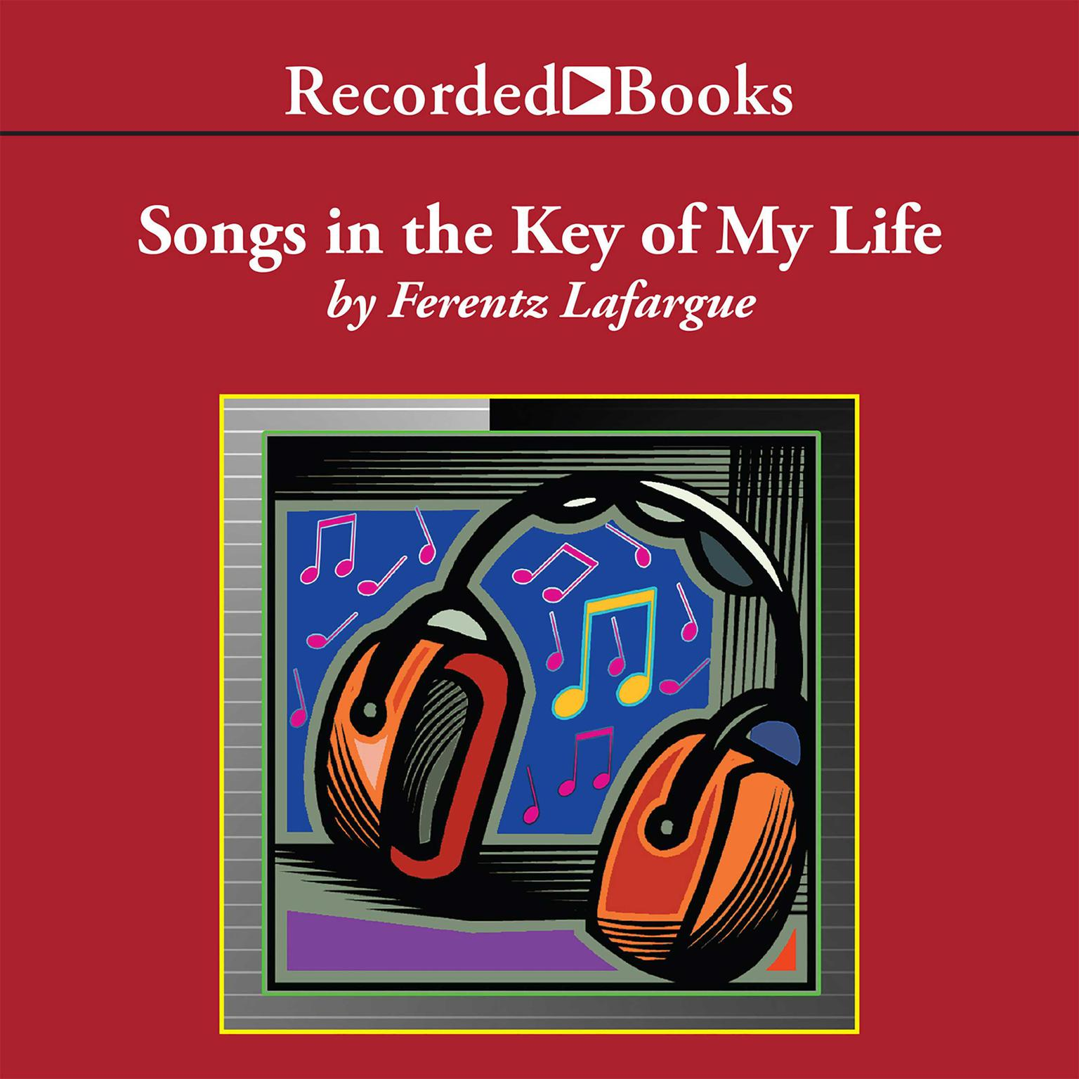 Printable Songs in the Key of My Life: A Memoir Audiobook Cover Art