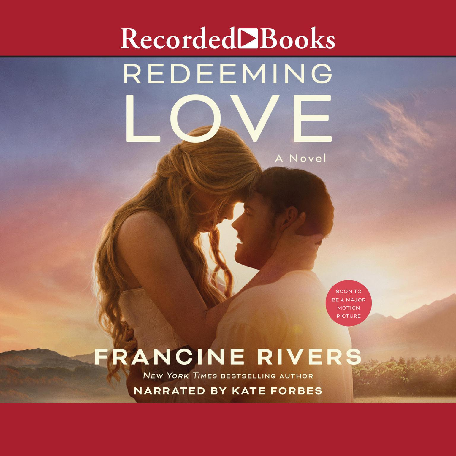 Redeeming Love Audiobook, by Francine Rivers