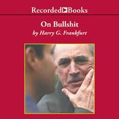 On Bullshit, by Harry Frankfurt