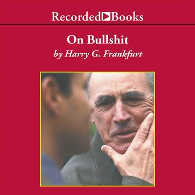 On Bullshit Audiobook, by Harry Frankfurt