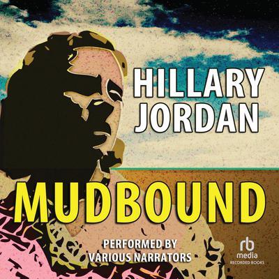 Mudbound Audiobook, by