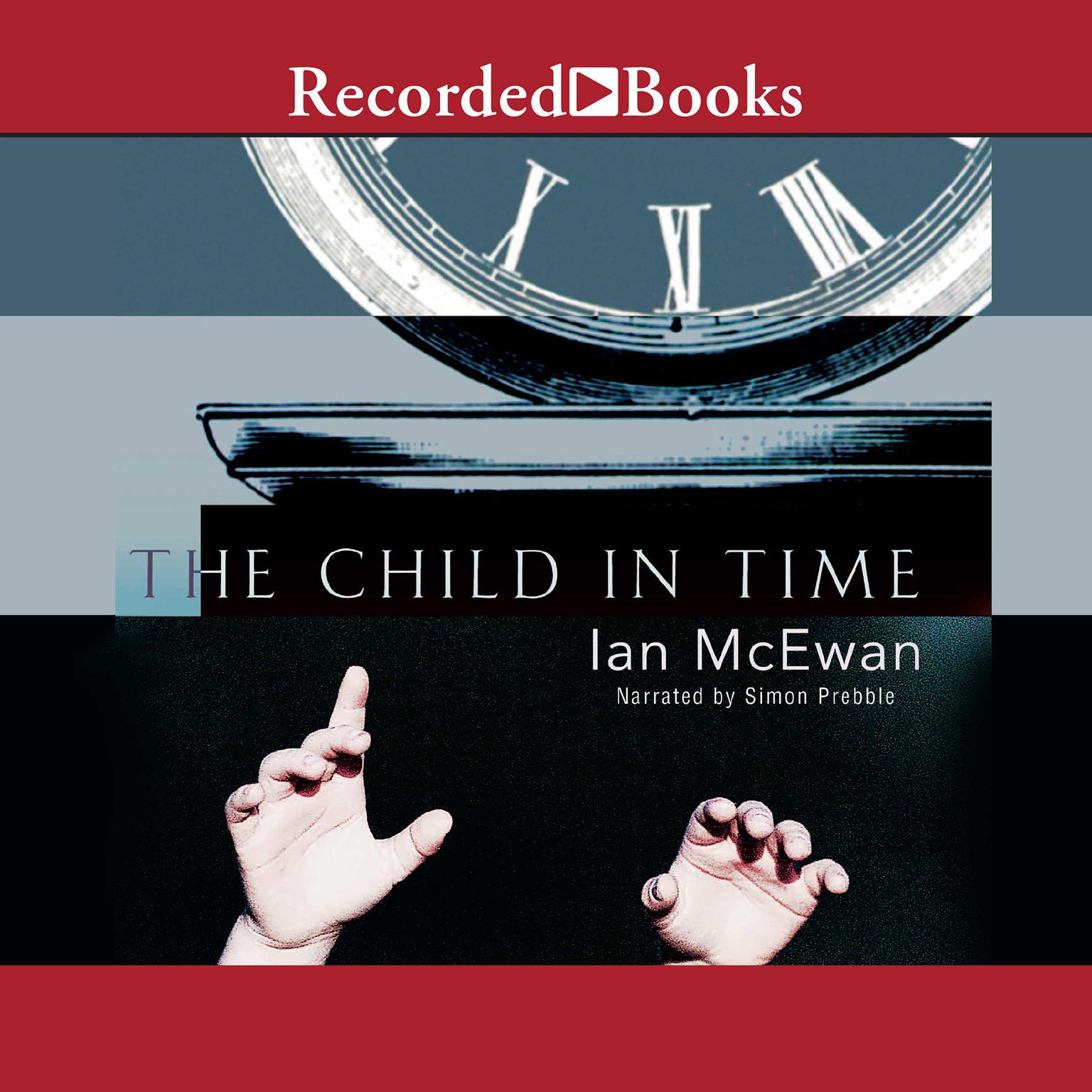 The Child in Time Audiobook, by Ian McEwan