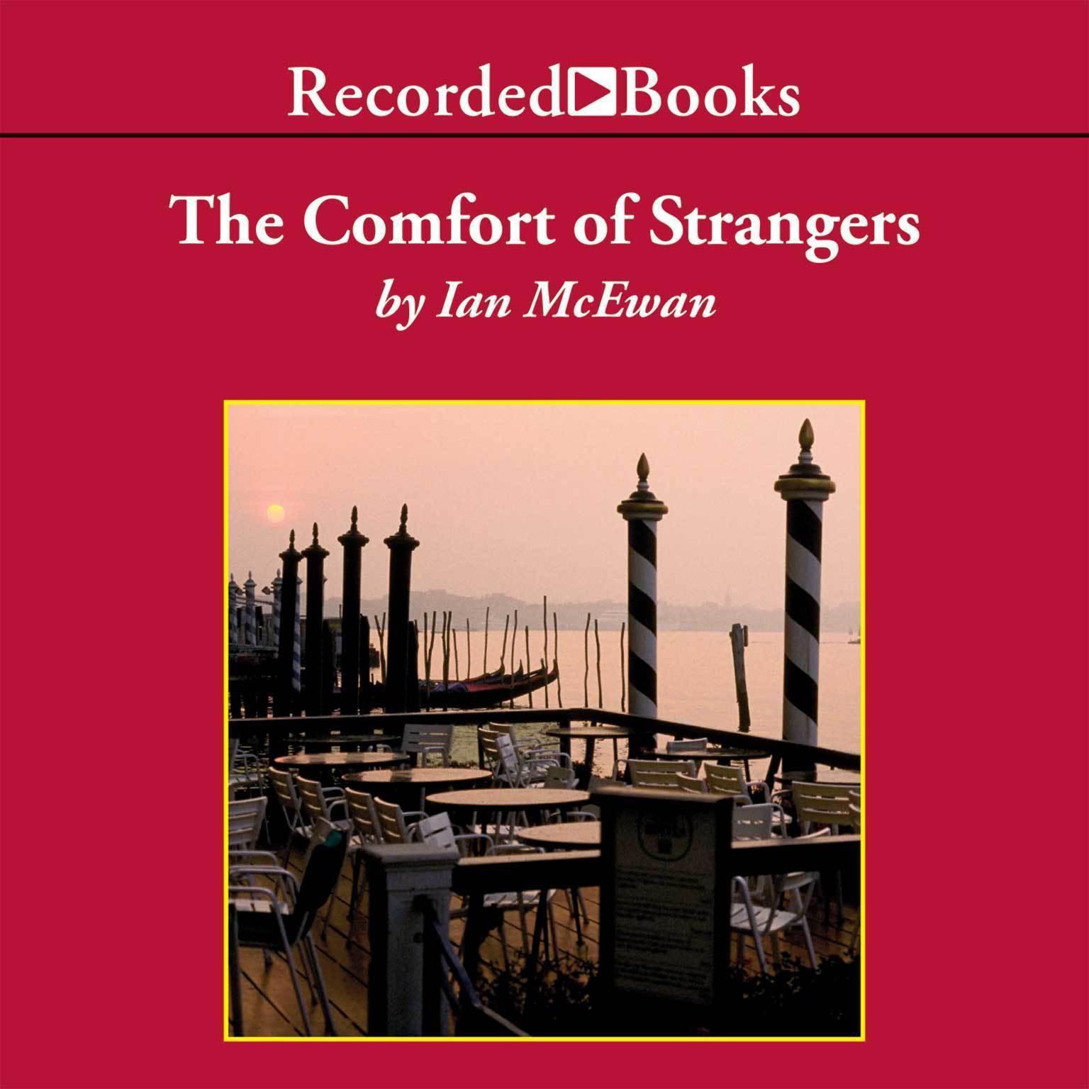 The Comfort of Strangers Audiobook, by Ian McEwan