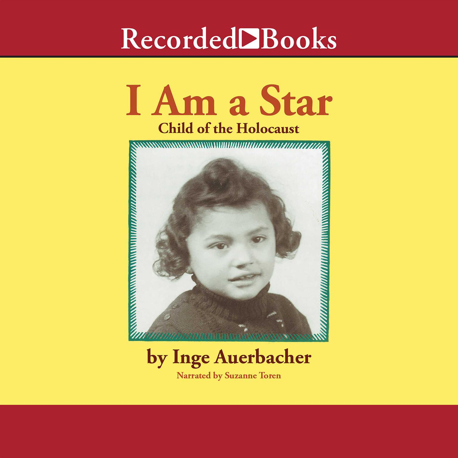 Printable I Am a Star: Child of the Holocaust Audiobook Cover Art