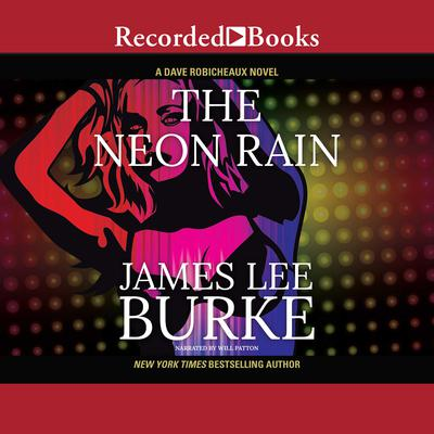 The Neon Rain Audiobook, by James Lee Burke