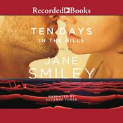 Ten Days in the Hills Audiobook, by Jane Smiley