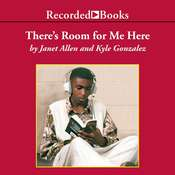There's Room for Me Here: Literacy Workshop in the Middle School Audiobook, by Janet Allen, Kyle Gonzalez