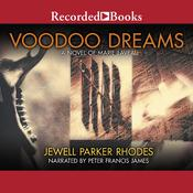 Voodoo Dreams: A Novel of Marie Laveau, by Jewell Parker Rhodes