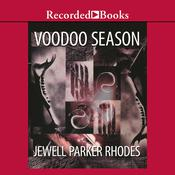 Voodoo Season: A Marie Laveau Mystery, by Jewell Parker Rhodes
