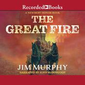 The Great Fire, by Jim Murphy