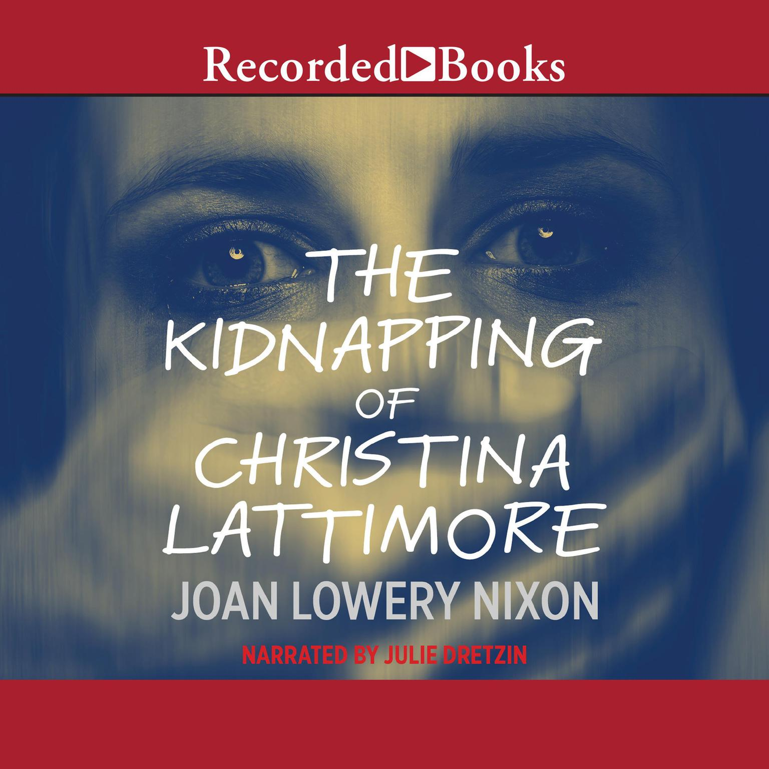 Printable The Kidnapping of Christina Lattimore Audiobook Cover Art
