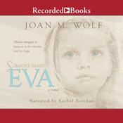 Someone Named Eva Audiobook, by Joan Wolf