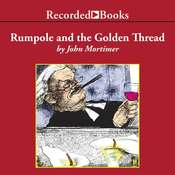 Rumpole and the Golden Thread, by John Mortimer
