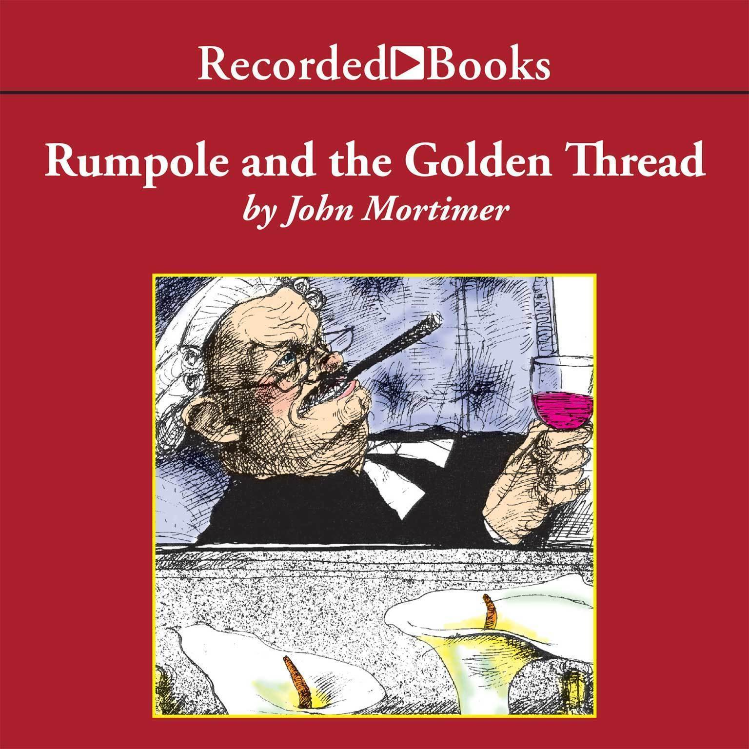 Printable Rumpole and the Golden Thread Audiobook Cover Art