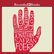 Extremely Loud and Incredibly Close Audiobook, by Jonathan Safran Foer