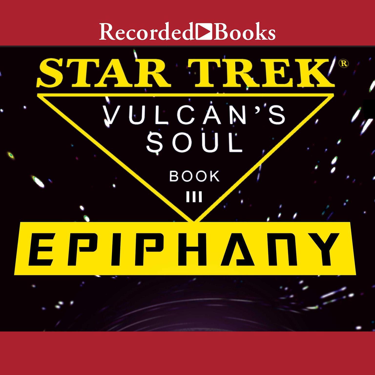 Printable Epiphany: Star Trek: Vulcan's Soul Trilogy Book 3 Audiobook Cover Art