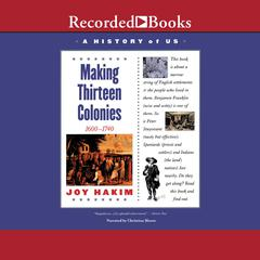 Making Thirteen Colonies: Book 2 (1600-1740) Audiobook, by Joy Hakim