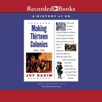 Making Thirteen Colonies: Book 2 (1600-1740) Audiobook, by
