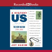 The New Nation: A History of US, Book 4 Audiobook, by Joy Hakim