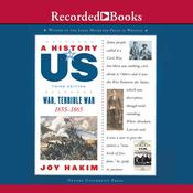 War, Terrible War: Book 6 (1855-1865), by Joy Hakim