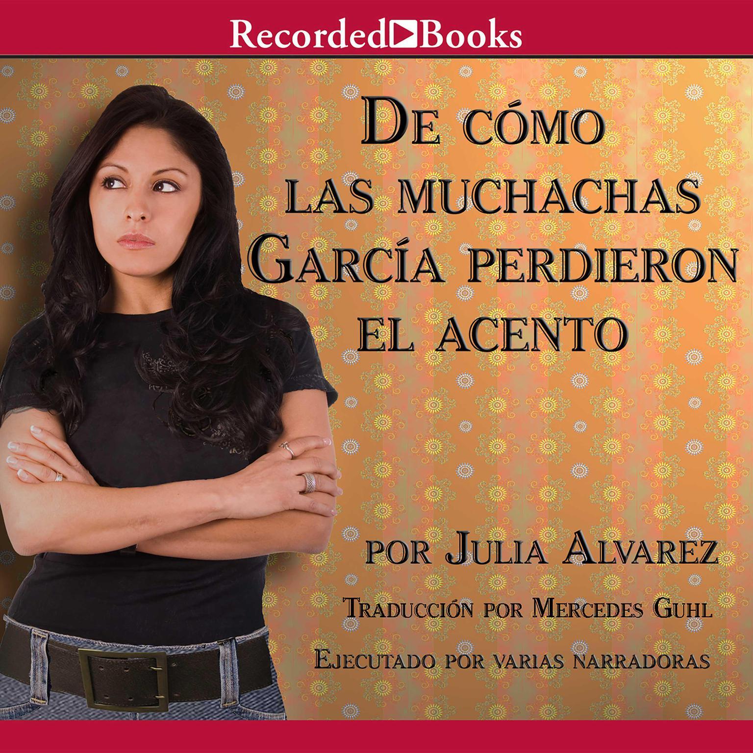 Printable De cómo las muchachas García perdieron el acento Audiobook Cover Art