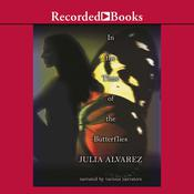 In the Time of the Butterflies Audiobook, by Julia Alvarez