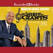 On the Shoulders of Giants, Vol. 2: Master Intellects and Creative Giants Audiobook, by Kareem Abdul-Jabbar