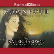 Downpour: A Greywalker Novel, by Kat Richardson