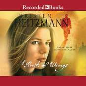 A Rush of Wings: A Novel, by Kristen Heitzmann