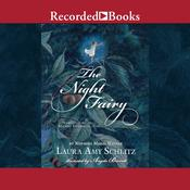 The Night Fairy, by Laura Amy Schlitz