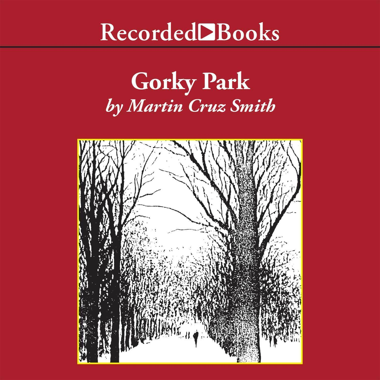 Printable Gorky Park: A Novel Audiobook Cover Art