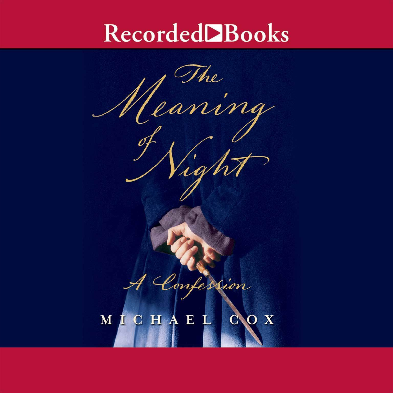 Printable The Meaning of Night: A Confession Audiobook Cover Art