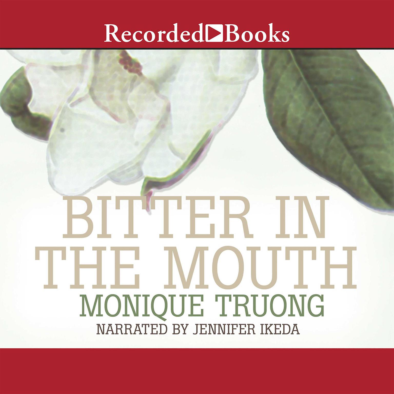 Printable Bitter in the Mouth: A Novel Audiobook Cover Art